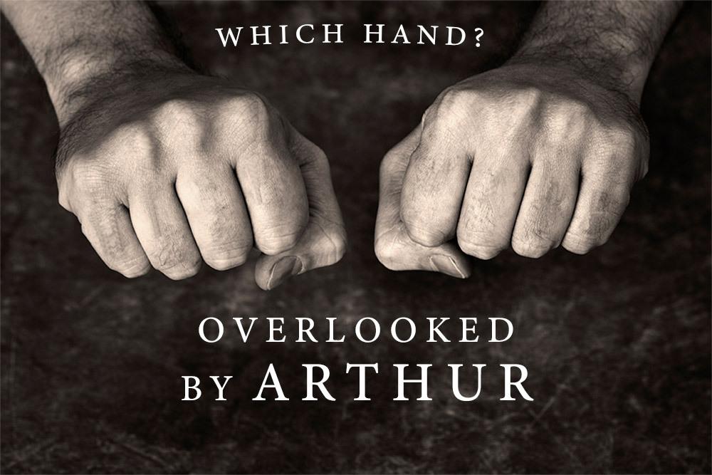 レビュー:Which Hand? Overlooked by Arthur